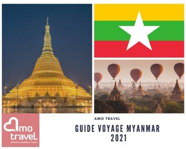 Guide de Voyage pour le Myanmar