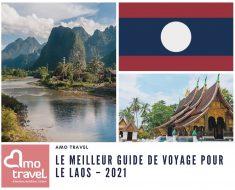 Le meilleur guide de voyage pour le Laos