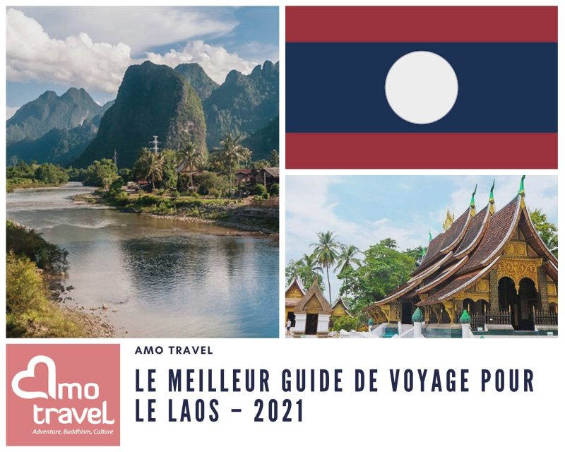 Le meilleur guide de voyage pour le Laos – 2021