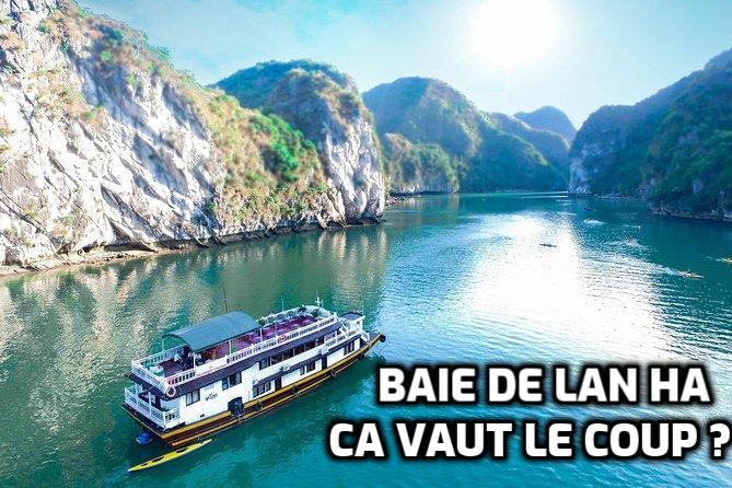 Pourquoi pas, Une Croisière en baie de Lan Ha au lieu de la baie d'Halong ( édition 2019 ) ?