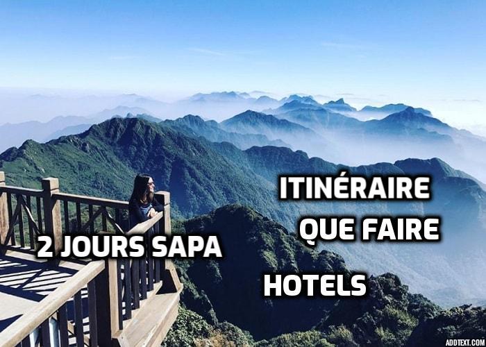 Deux jours à Sapa: itinéraire, destinations, que faire, hotels…