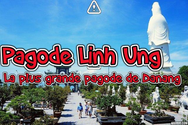 La plus grande pagode de Danang – Pagode Linh Ung sur la péninsule de Son Tra