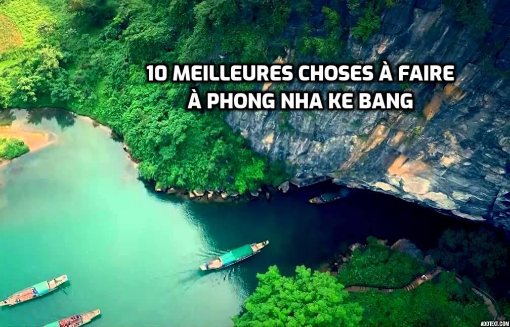 10 meilleures choses à faire à Phong Nha Ke Bang Vietnam