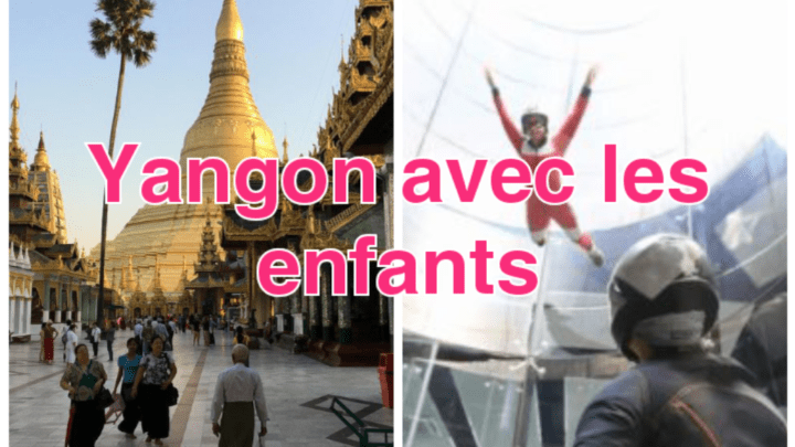Visitez Yangon avec des enfants