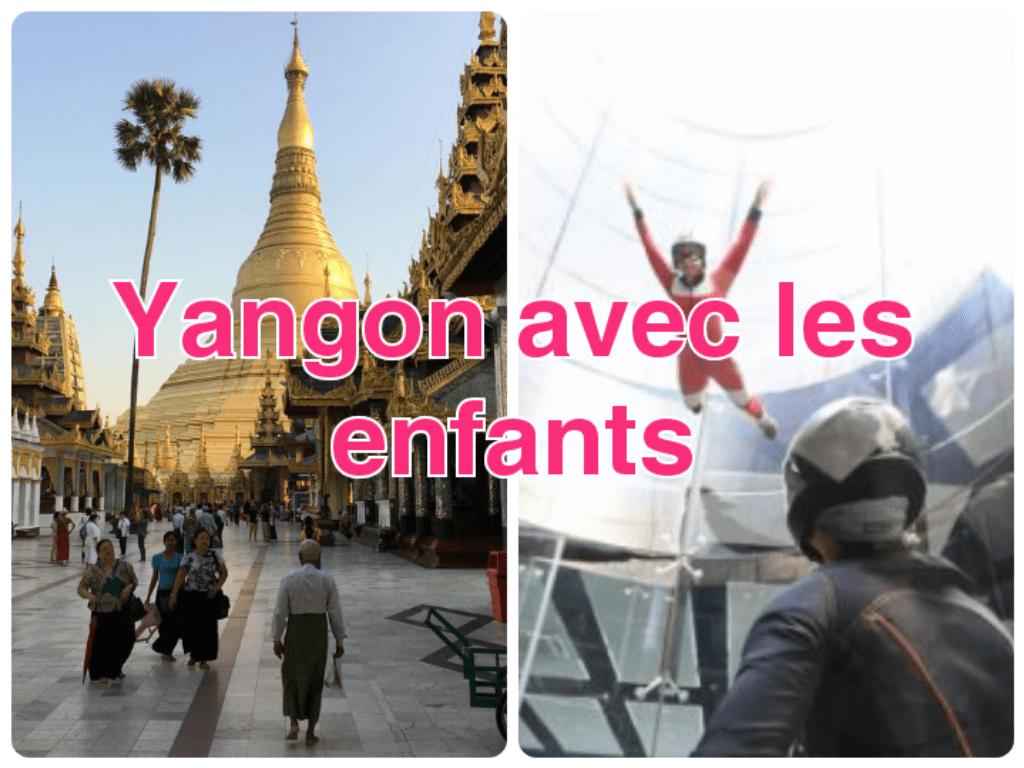 Visiter Yangon Avec les enfants